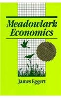 Meadowlark Economics: Perspectives on Ecology, Work, and Learning 9781563241635