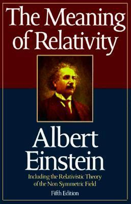 Meaning of Relativity 9781567311365