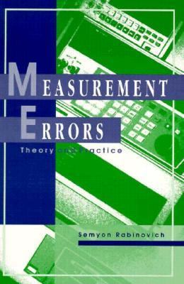 Measurement Errors: Theory and Practice 9781563963230