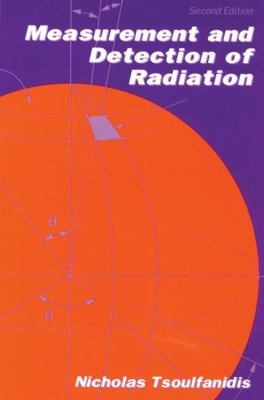 Measurement and Detection of Radiation, Third Edition 9781560323174