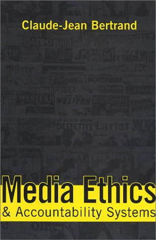 Media Ethics and Accountability Systems 9781560004202