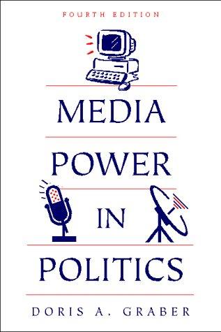 Media Power in Politics 9781568024165
