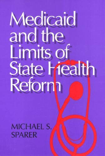 Medicaid and the Limits PB 9781566394345
