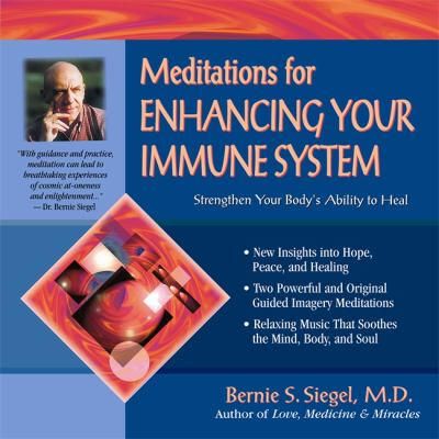 Meditations for Enhancing Your Immune System: Strengthen Your Body's Ability to Heal 9781561705344