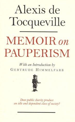 Memoir on Pauperism 9781566631686