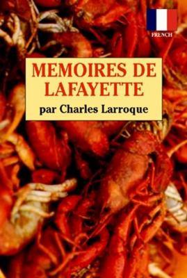 Memoires de Lafayette 9781565546448