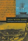 Men with Sand: Great Explorers of the North American West 9781560446200