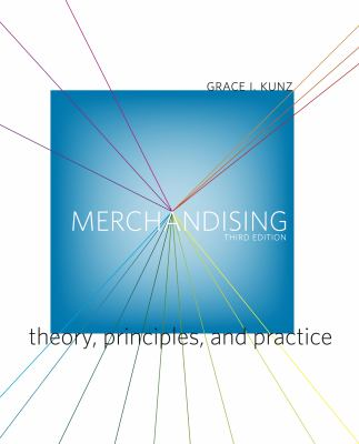 Merchandising: Theory, Principles, and Practice 9781563678264