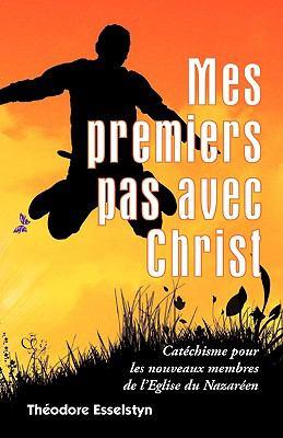 Mes Premiers Pas Avec Christ 9781563444685