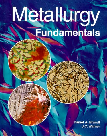Metallurgy Fundamentals 9781566375436