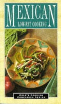 Mexican Low-Fat Cooking 9781564268167