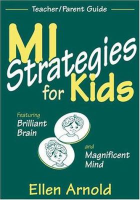 Mi Strategies for Kids Featuring Brilliant Brain and Magnificent Mind: Teacher/Parent Guide 9781569761106