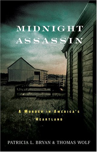Midnight Assassin: A Murder in America's Heartland 9781565123069