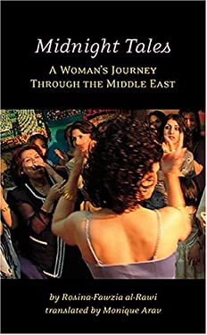Midnight Tales: A Woman's Journey Through the Middle East 9781566565585