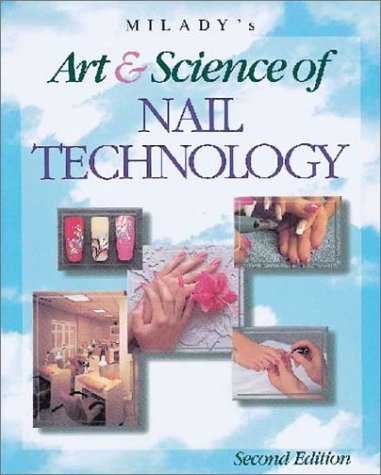 Milady's Art and Science of Nail Technology, 1997 Edition 9781562533267