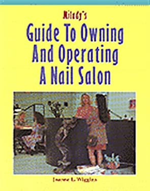 Milady's Guide to Owning and Operating a Nail Salon 9781562532017