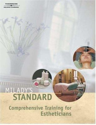 Milady's Standard Comprehensive Training for Estheticians 9781562538057
