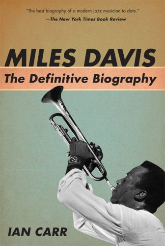 Miles Davis: The Definitive Biography 9781560259671