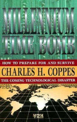 Millennium Time Bomb: How to Survive the Coming Technological Disaster 9781563841583