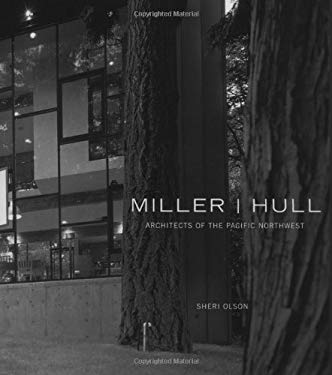 Miller/Hull: Architects of the Pacific Northwest 9781568982311