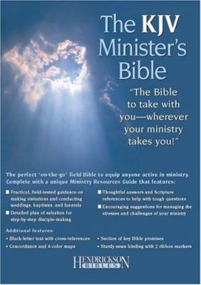 Minister's Bible-KJV: The Bible to Take with You--Wherever Your Ministry Takes You! 9781565636491
