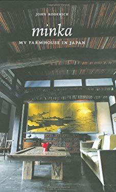 Minka: My Farmhouse in Japan 9781568987316