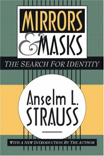 Mirrors and Masks: The Search for Identity 9781560009351