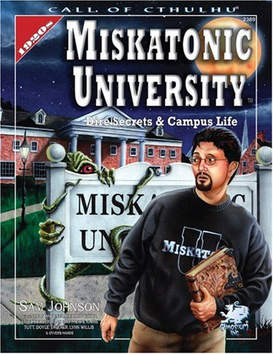 Miskatonic University: A Handbook to the Pride of Arkham 9781568821405