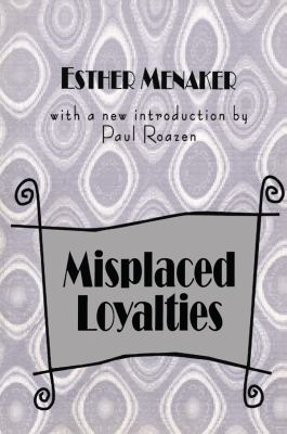 Misplaced Loyalties 9781560008163