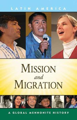 Mission and Migration 9781561486908