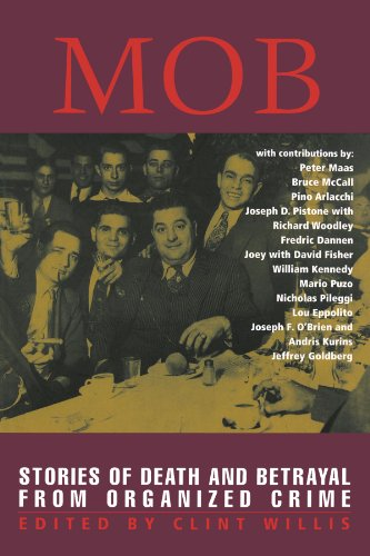 Mob: Stories of Death and Betrayal from Organized Crime 9781560253242