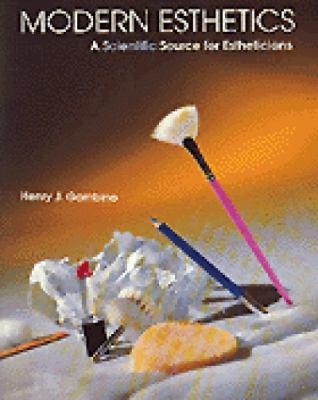 Modern Esthetics: A Scientific Source for Estheticians 9781562530433