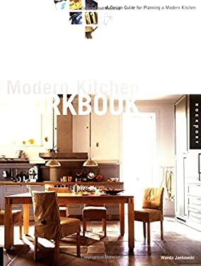 Modern Kitchen Workbook: A Design Guide for Planning a Modern Kitchen 9781564967305
