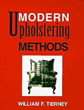 Modern Upholstering Methods 9781561673155
