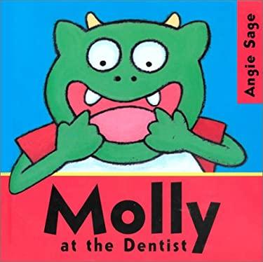 Molly at the Dentist 9781561452477
