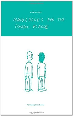 Monologues for the Coming Plague 9781560977186