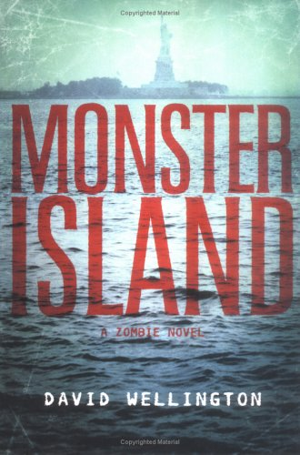 Monster Island: A Zombie Novel 9781560258506