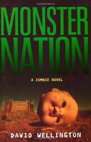 Monster Nation: A Zombie Novel 9781560258667