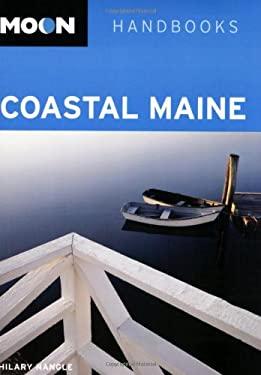 Moon Handbooks Coastal Maine 9781566917537