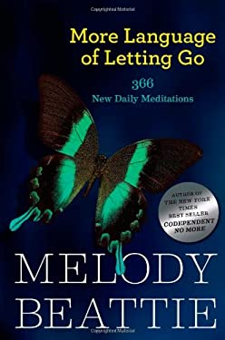 More Language of Letting Go: 366 New Meditations by Melody Beattie 9781568385587