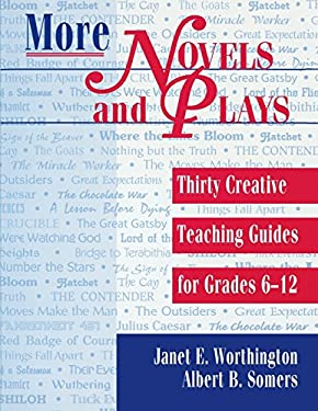 More Novels and Plays: Thirty Creative Teaching Guides for Grades 612 9781563086915