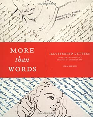 More Than Words: Illustrated Letters from the Smithsonian's Archives of American Art 9781568985237