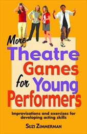 More Theatre Games for Young Performers: Improvisations and Exercises for Developing Acting Skills promo code 2016