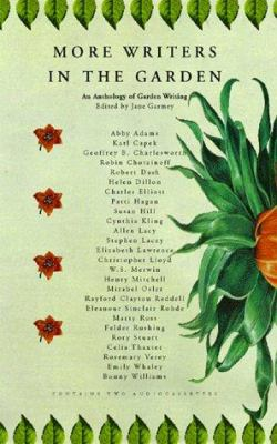 More Writers in the Garden: An Anthology 9781565112797
