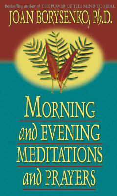 Morning and Evening: Music, Meditaiton, and Prayer 9781561704316