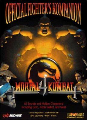 Mortal Kombat 4: Official Fighter's Kompanion 9781566867955