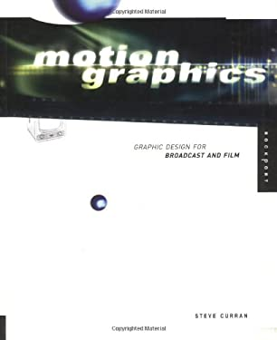 Motion Graphics: Graphic Design for Broadcast and Film 9781564968388