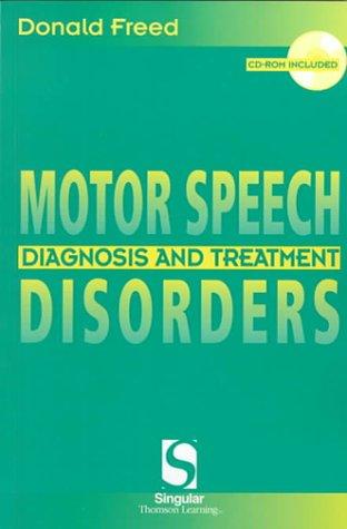 Motor Speech Disorders: Diagnosis & Treatment 9781565939516