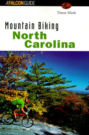 Mountain Biking North Carolina 9781560448099