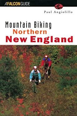 Mountain Biking Northern New England 9781560444329
